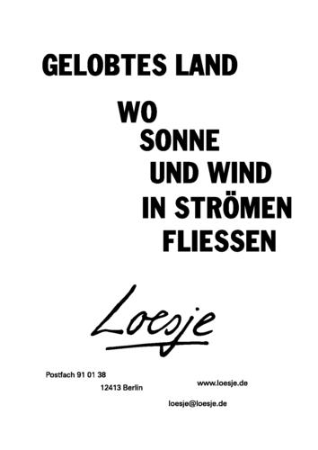 GELOBTES LAND / WO SONNE UND WIND IN STRÖMEN FLIESSEN