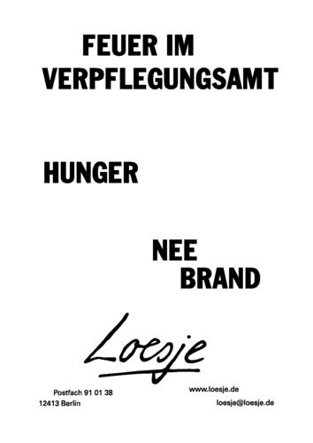 FEUER IM VERPFLEGUNGSAMT / HUNGER / NEE / BRAND
