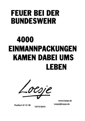 FEUER BEI DER BUNDESWEHR / 4000 EINMANNPACKUNGEN KAMEN DABEI UMS LEBEN