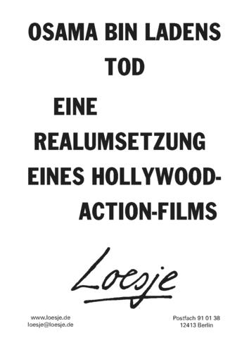 OSAMA BIN LADENS TOD / EINE REALUMSETZUNG EINES HOLLYWOOD-ACTION-FILMS