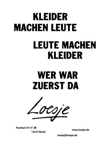 KLEIDER MACHEN LEUTE / LEUTE MACHEN KLEIDER / WER WAR ZUERST DA