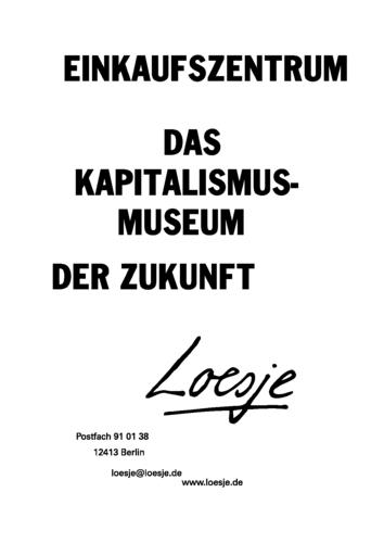 EINKAUFSZENTRUM / DAS KAPITALISMUSMUSEUM DER ZUKUNFT