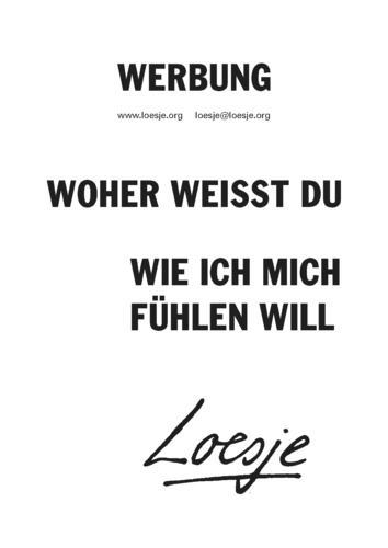 WERBUNG / WOHER WEISST DU / WIE ICH MICH FÜHLEN WILL