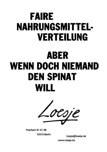FAIRE NAHRUNGSMITTELVERTEILUNG / ABER WENN DOCH NIEMAND DEN SPINAT WILL