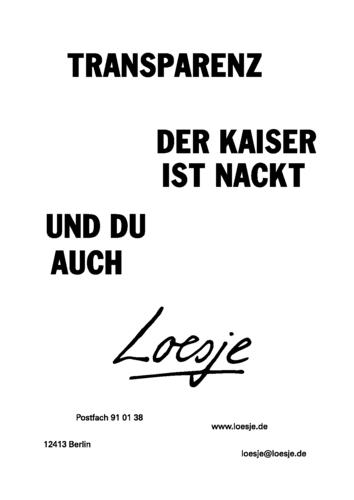 TRANSPARENZ / DER KAISER IST NACKT / UND DU AUCH