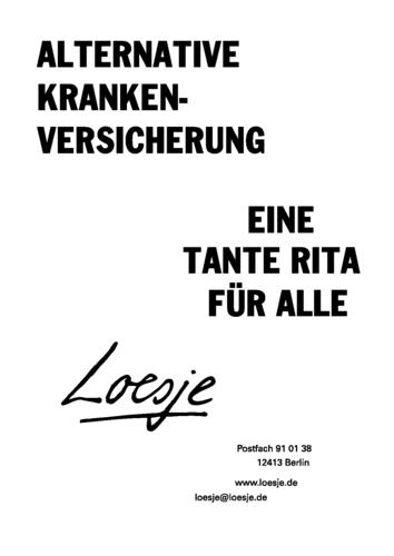 ALTERNATIVE KRANKENVERSICHERUNG / EINE TANTE RITA FÜR ALLE