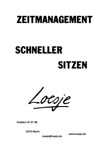 ZEITMANAGEMENT / SCHNELLER SITZEN