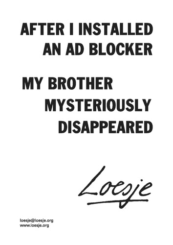 After I installed an ad blocker my brother mysteriously disappeared
