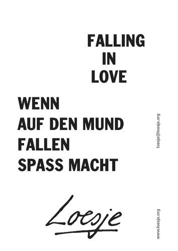 FALLING IN LOVE / WENN AUF DEN MUND FALLEN SPASS MACHT